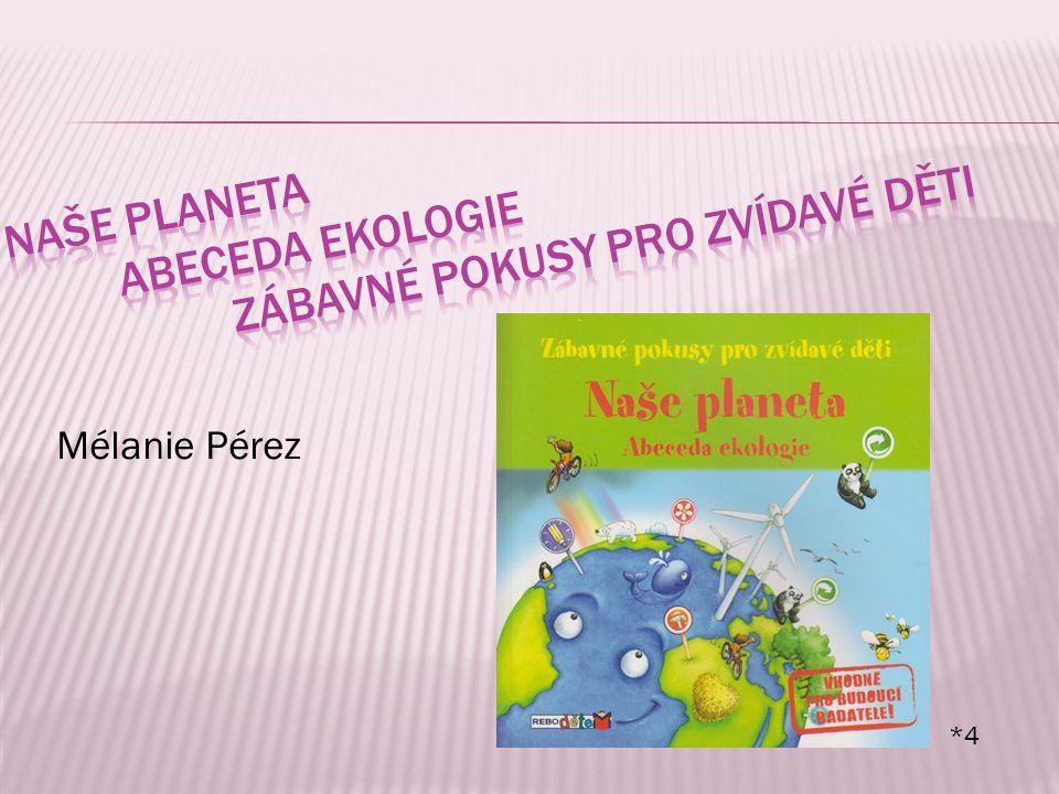 Mélanie Pérez *4