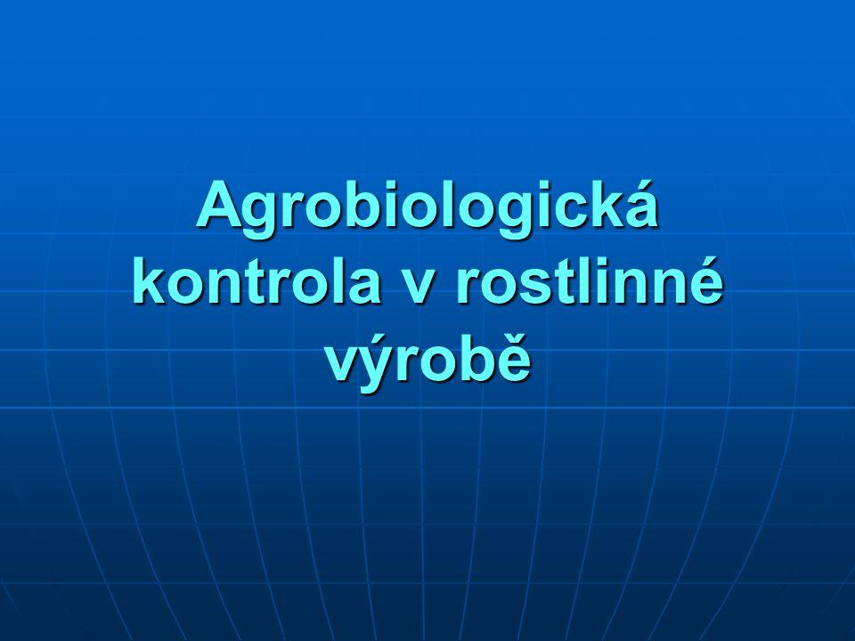 Agrobiologická kontrola v rostlinné výrobě