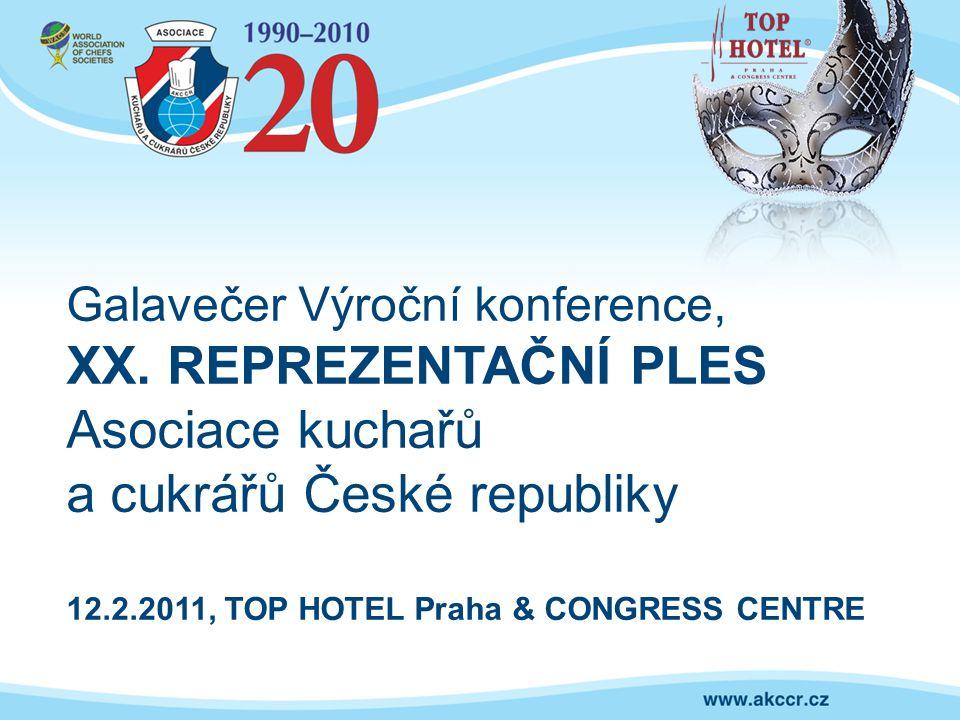 Galavečer Výroční konference, XX. REPREZENTAČNÍ PLES Asociace kuchařů a cukrářů České republiky 12.2.2011, TOP HOTEL Praha & CONGRESS CENTRE