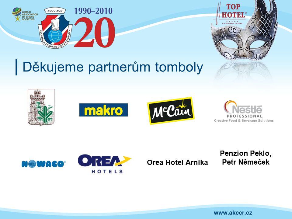 Děkujeme partnerům tomboly Penzion Peklo, Petr Němeček Orea Hotel Arnika