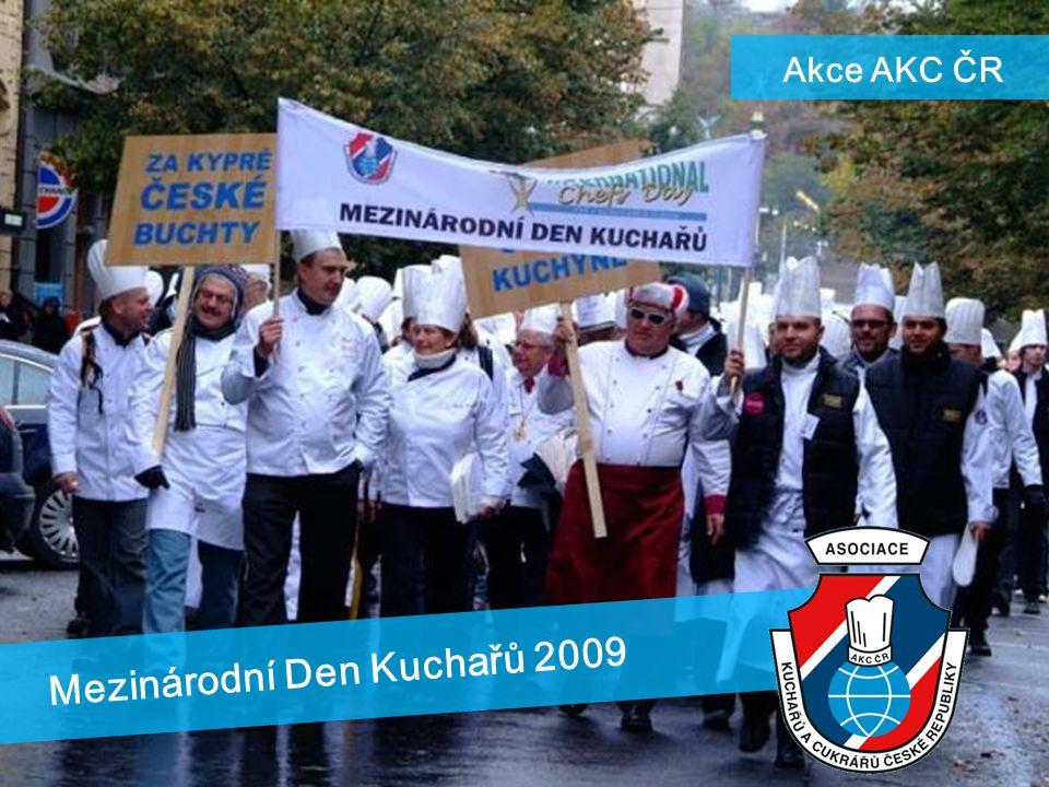 Mezinárodní Den Kuchařů 2009 Akce AKC ČR