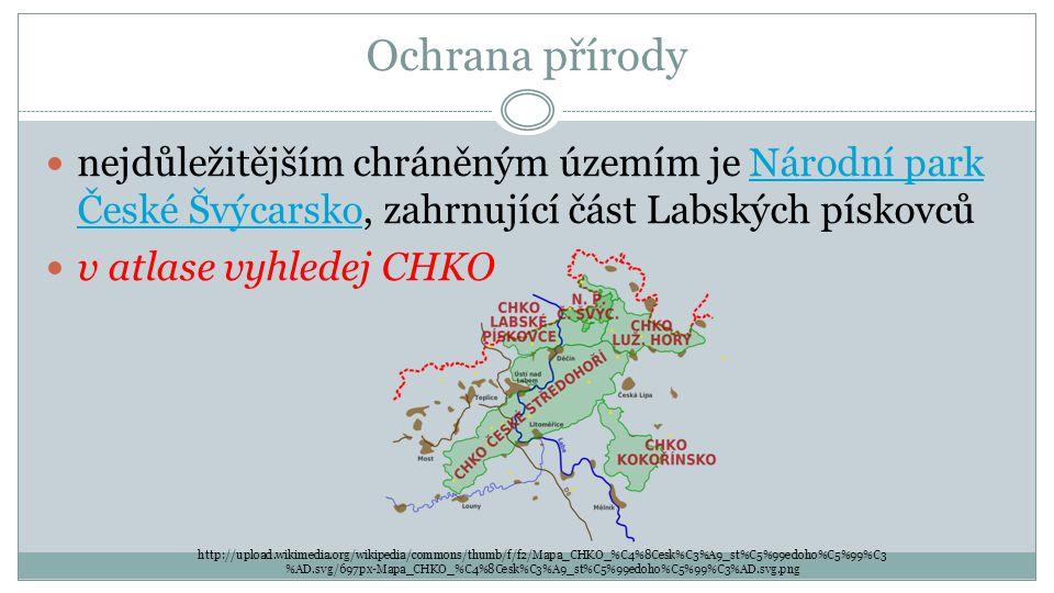 Ochrana přírody nejdůležitějším chráněným územím je Národní park České Švýcarsko, zahrnující část Labských pískovcůNárodní park České Švýcarsko v atla