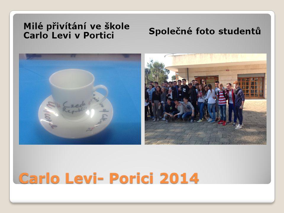 Carlo Levi- Porici 2014 Milé přivítání ve škole Carlo Levi v Portici Společné foto studentů