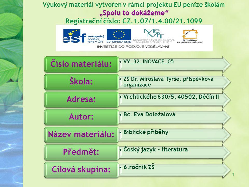 """""""Spolu to dokážeme"""" Výukový materiál vytvořen v rámci projektu EU peníze školám """"Spolu to dokážeme"""" Registrační číslo: CZ.1.07/1.4.00/21.1099 1 VY_32_"""