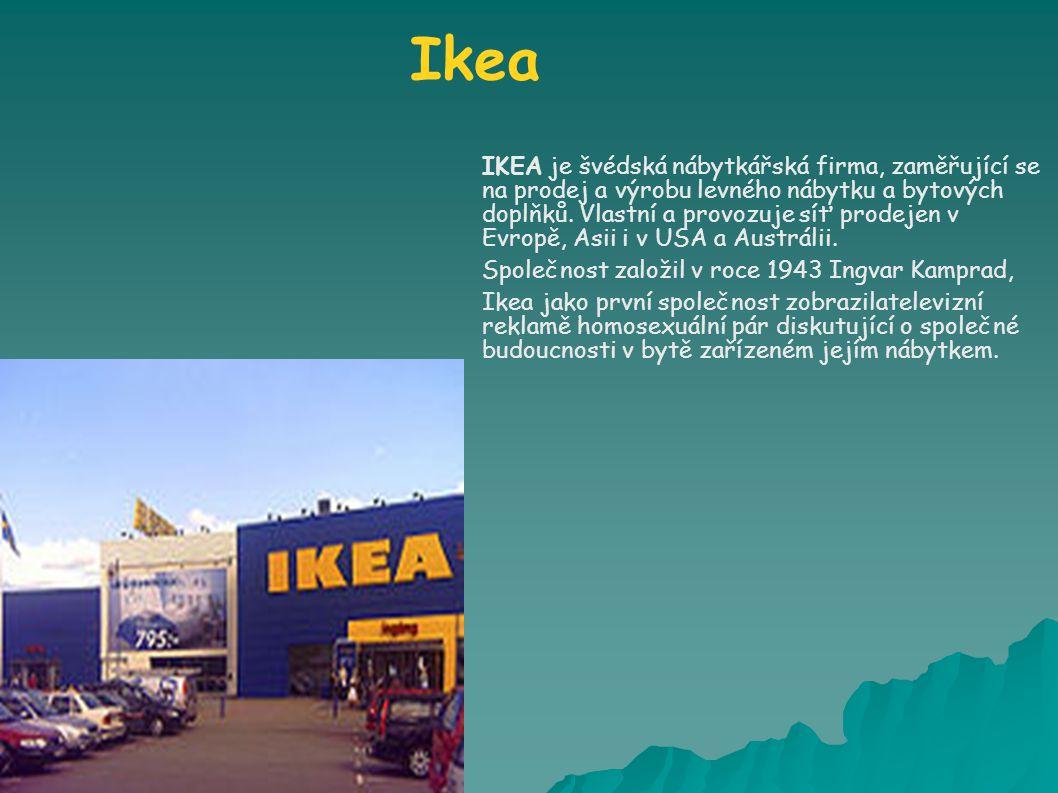 Ikea IKEA je švédská nábytkářská firma, zaměřující se na prodej a výrobu levného nábytku a bytových doplňků.