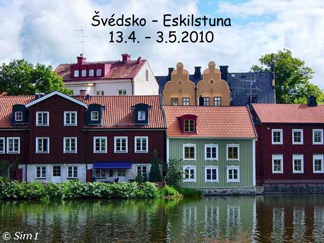 Švédsko – Eskilstuna 13.4. – 3.5.2010