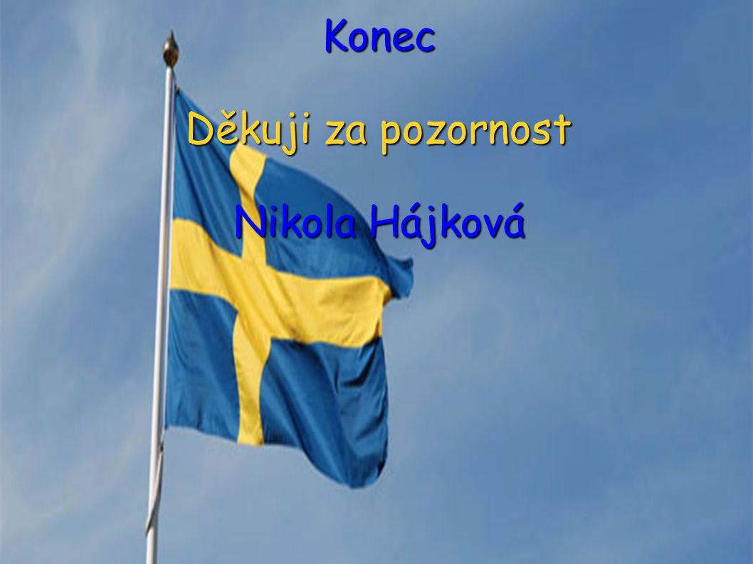 Konec Děkuji za pozornost Nikola Hájková