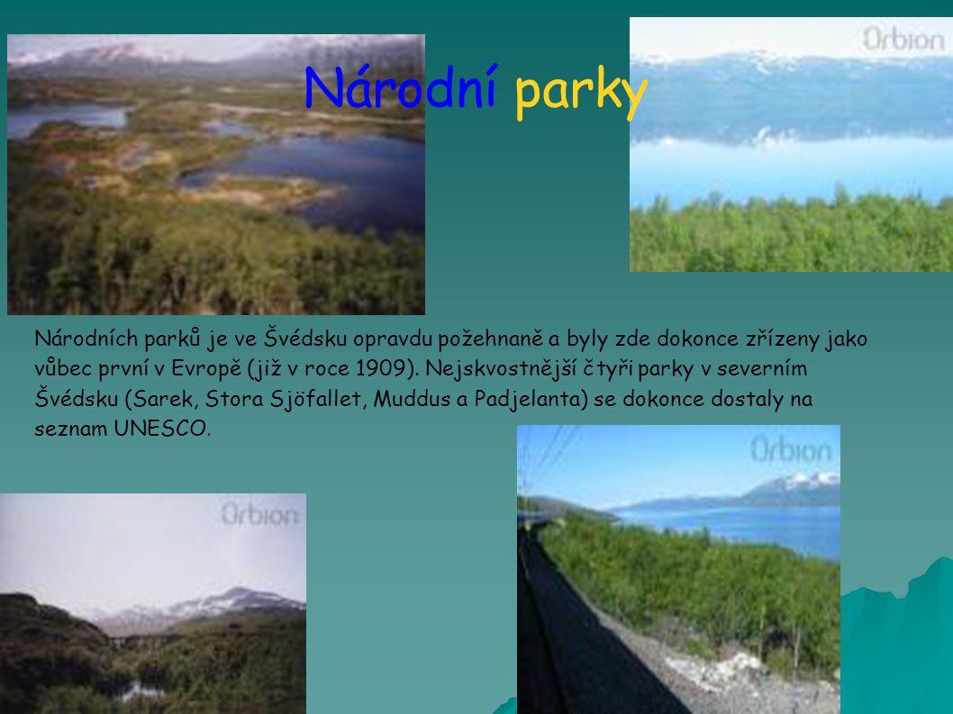 Národní parky Národních parků je ve Švédsku opravdu požehnaně a byly zde dokonce zřízeny jako vůbec první v Evropě (již v roce 1909).