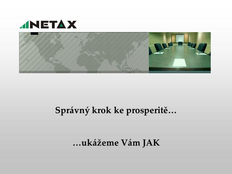 …ukážeme Vám JAK děkuji za pozornost Peter Koždoň peter.kozdon@netax.com + 420 724 023 217