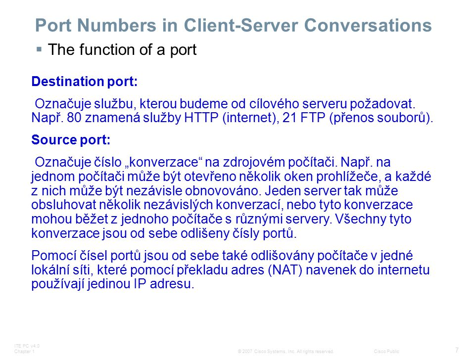ITE PC v4.0 Chapter 1 18 © 2007 Cisco Systems, Inc.