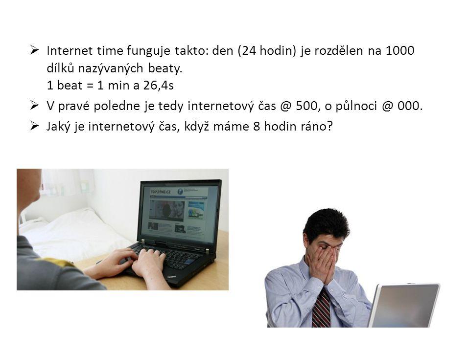  Internet time funguje takto: den (24 hodin) je rozdělen na 1000 dílků nazývaných beaty.