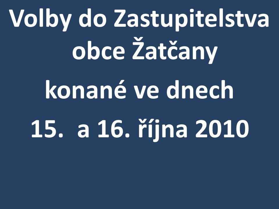 Volby do Zastupitelstva obce Žatčany konané ve dnech 15. a 16. října 2010