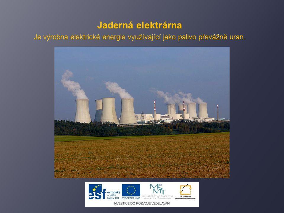 Získávání energie mívá nepříznivé až nebezpečné dopady na naše prostředí.