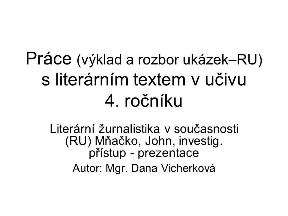 Literární věda je věda o literatuře zkoumá krásnou literaturu zabývá se problémy ÚLS (ústní lidové slovesnosti)