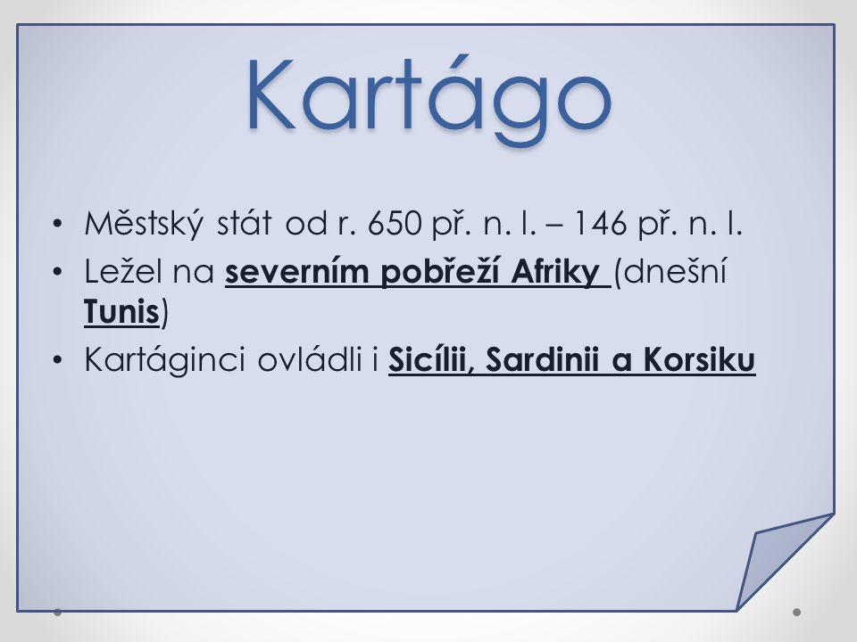Kartágo Městský stát od r.650 př. n. l. – 146 př.
