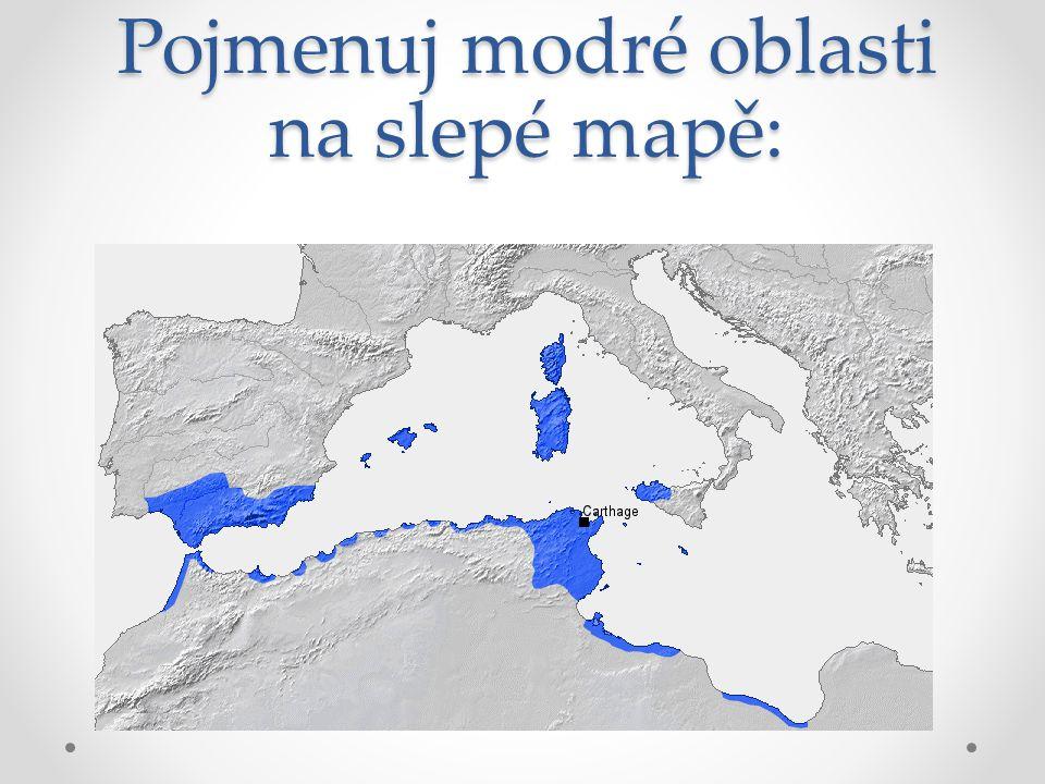 Pojmenuj modré oblasti na slepé mapě: