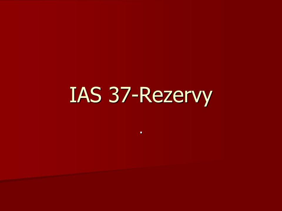IAS 37-Rezervy.