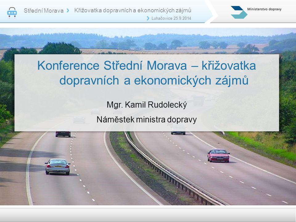 Konference Střední Morava – křižovatka dopravních a ekonomických zájmů Mgr.