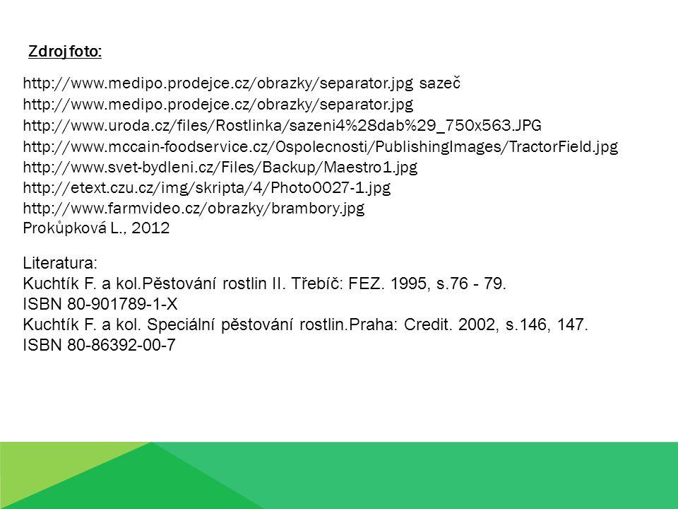 http://www.medipo.prodejce.cz/obrazky/separator.jpg sazeč Zdroj foto: http://www.medipo.prodejce.cz/obrazky/separator.jpg http://www.uroda.cz/files/Ro