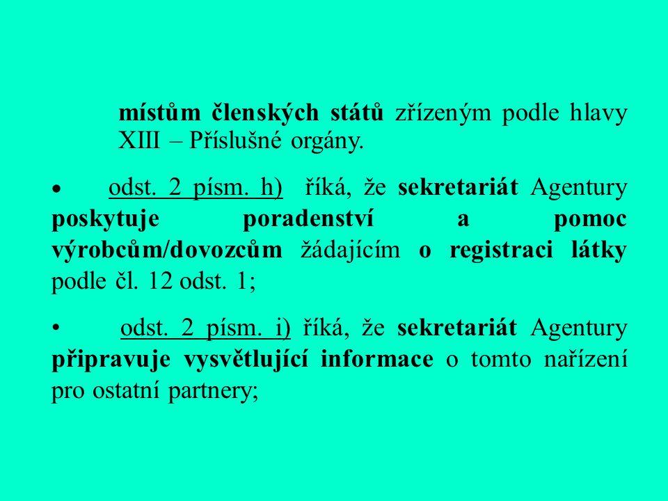 místům členských států zřízeným podle hlavy XIII – Příslušné orgány.