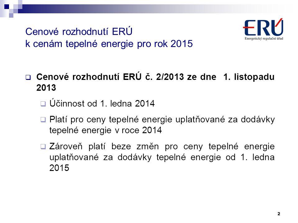 Cenové rozhodnutí ERÚ k cenám tepelné energie pro rok 2015 2  Cenové rozhodnutí ERÚ č.