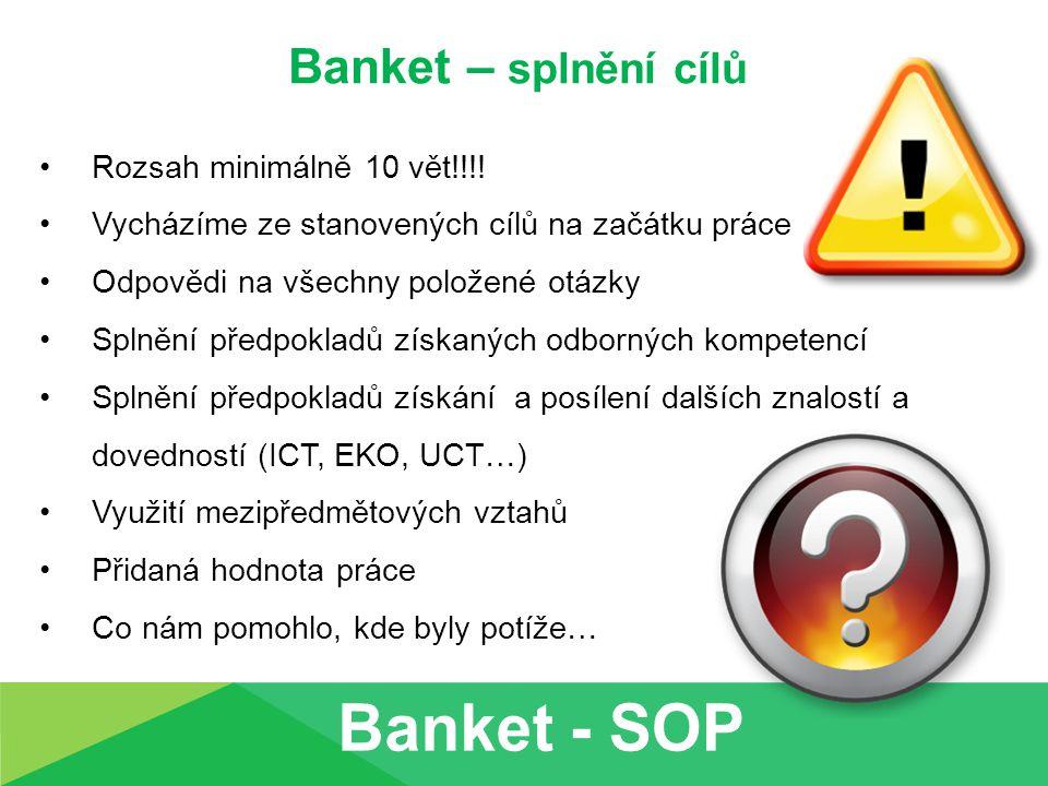 Banket – splnění cílů Rozsah minimálně 10 vět!!!.