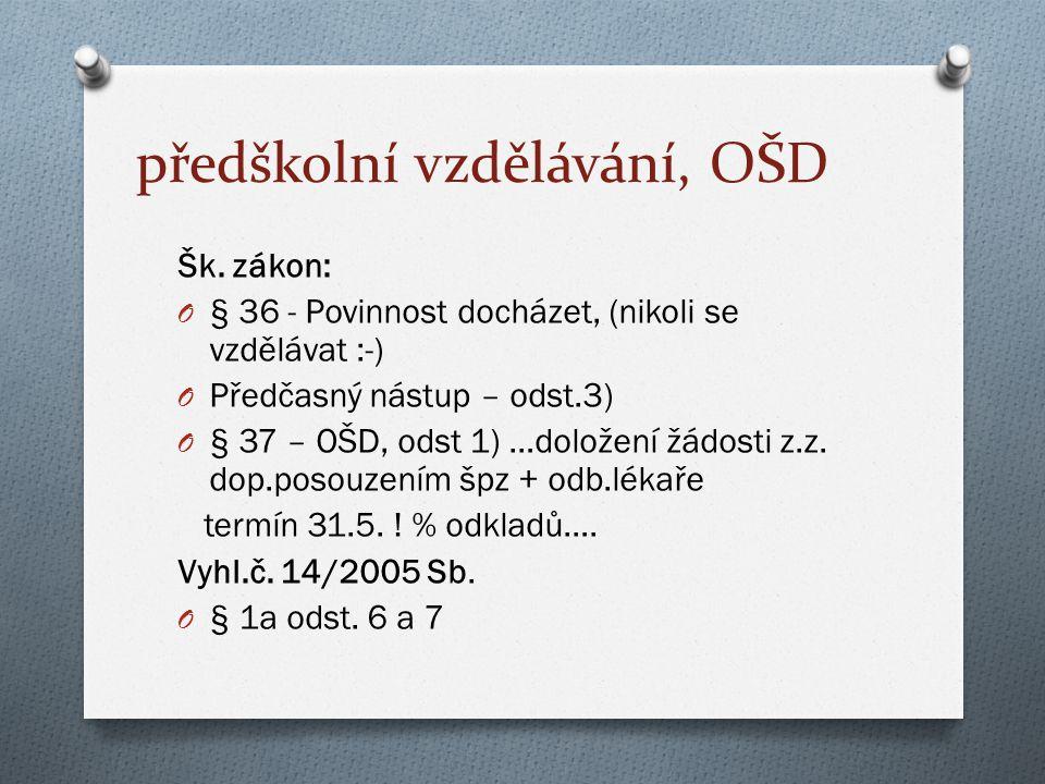 předškolní vzdělávání, OŠD Šk.