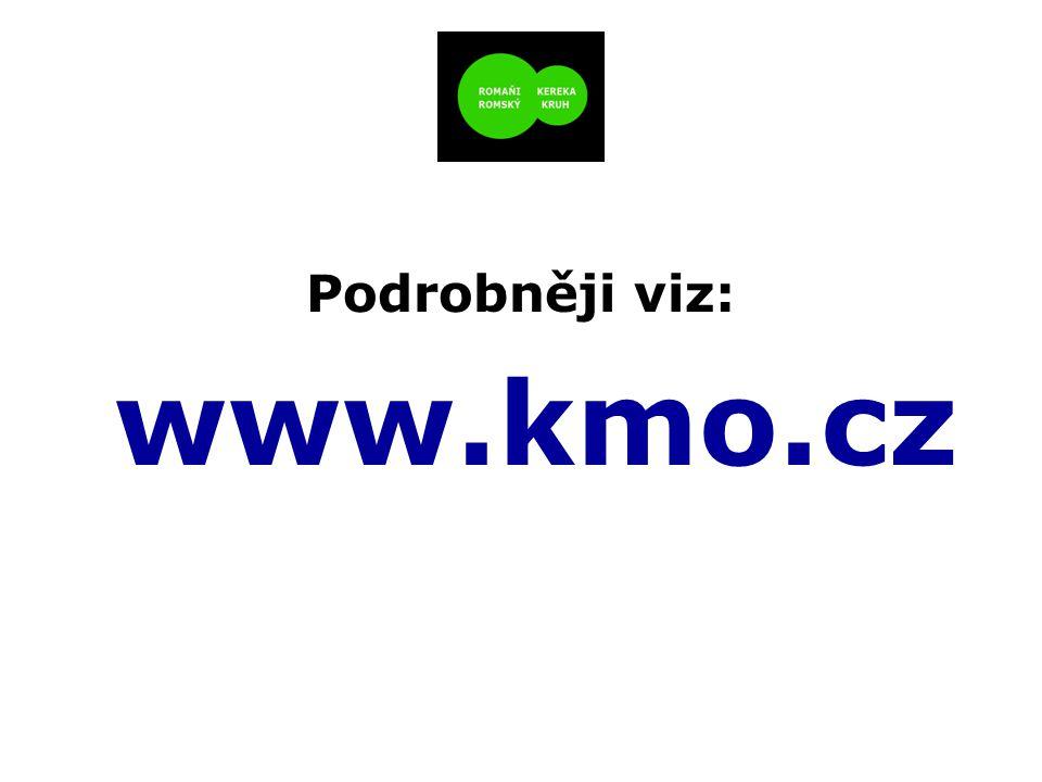Podrobněji viz: www.kmo.cz