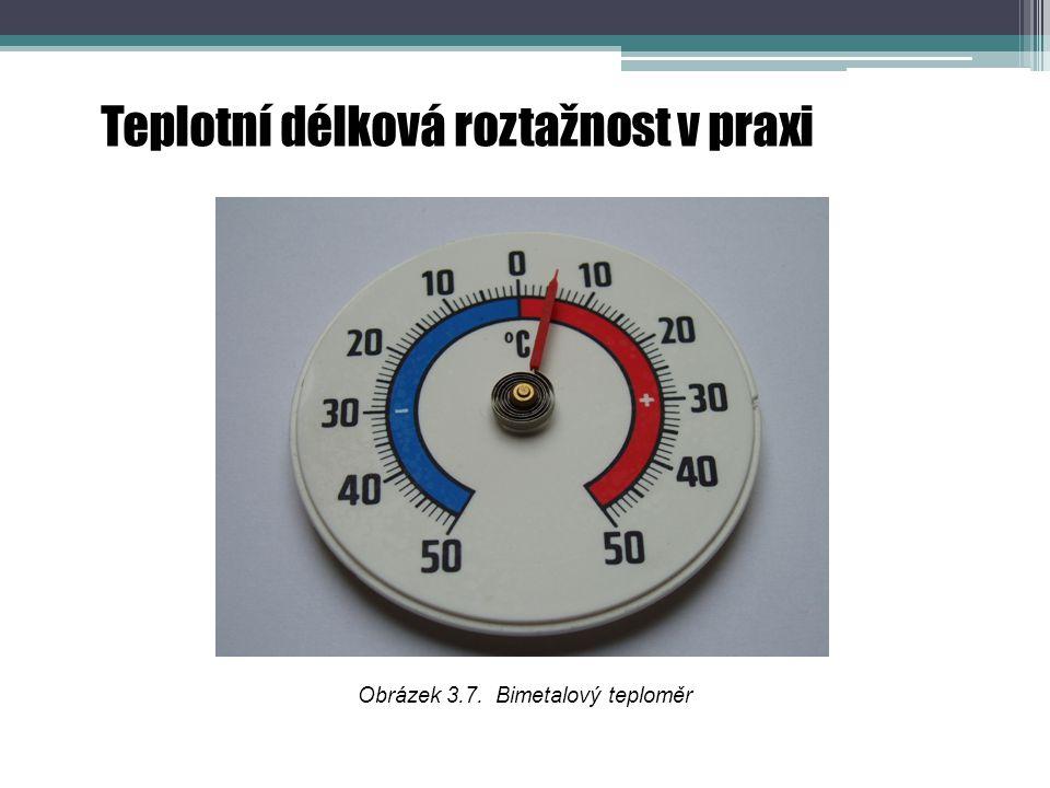 Teplotní délková roztažnost v praxi Obrázek 3.7. Bimetalový teploměr
