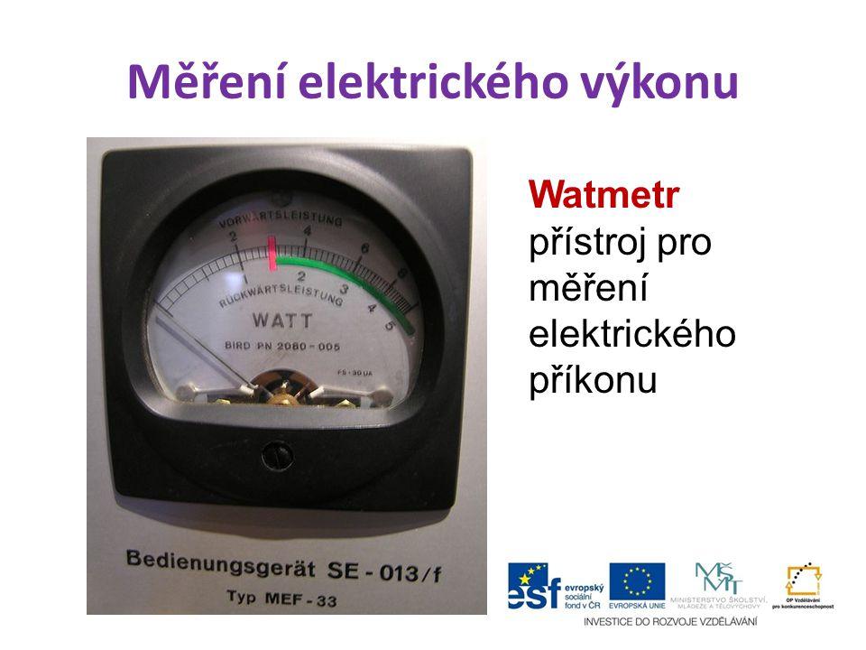 Měření elektrického výkonu Watmetr přístroj pro měření elektrického příkonu
