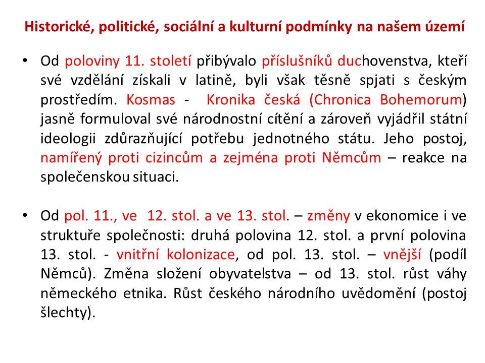 Historické, politické, sociální a kulturní podmínky na našem území Od poloviny 11.