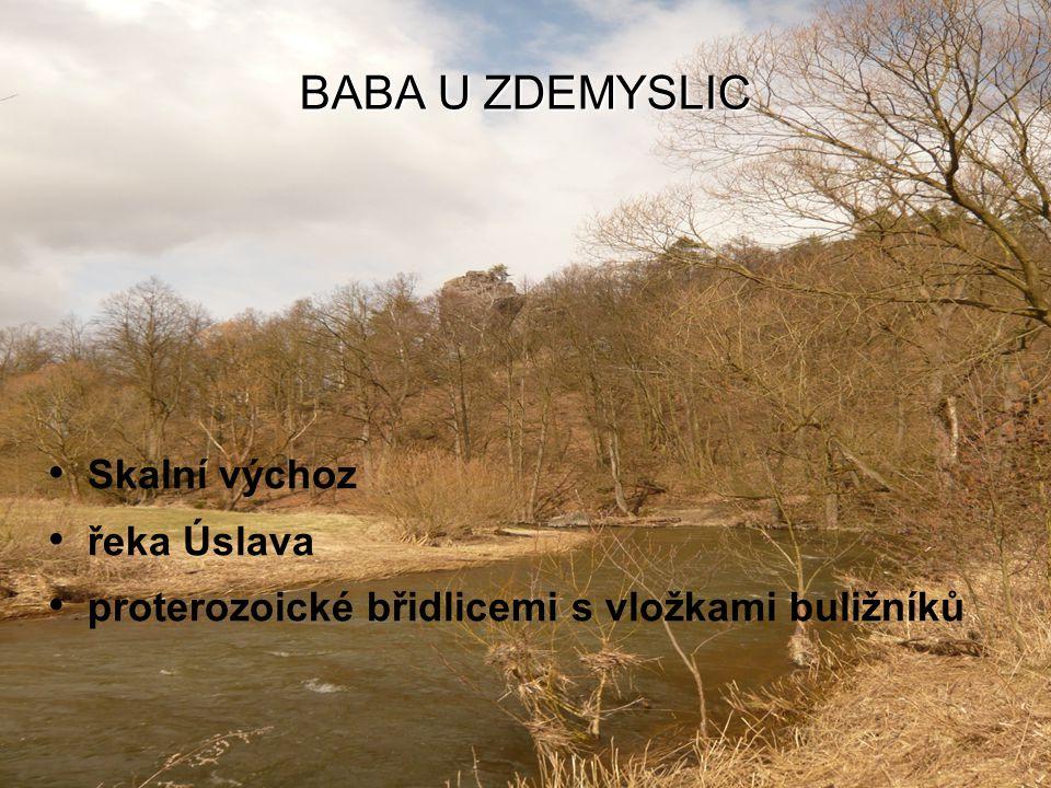 BABA U ZDEMYSLIC Skalní výchoz řeka Úslava proterozoické břidlicemi s vložkami buližníků