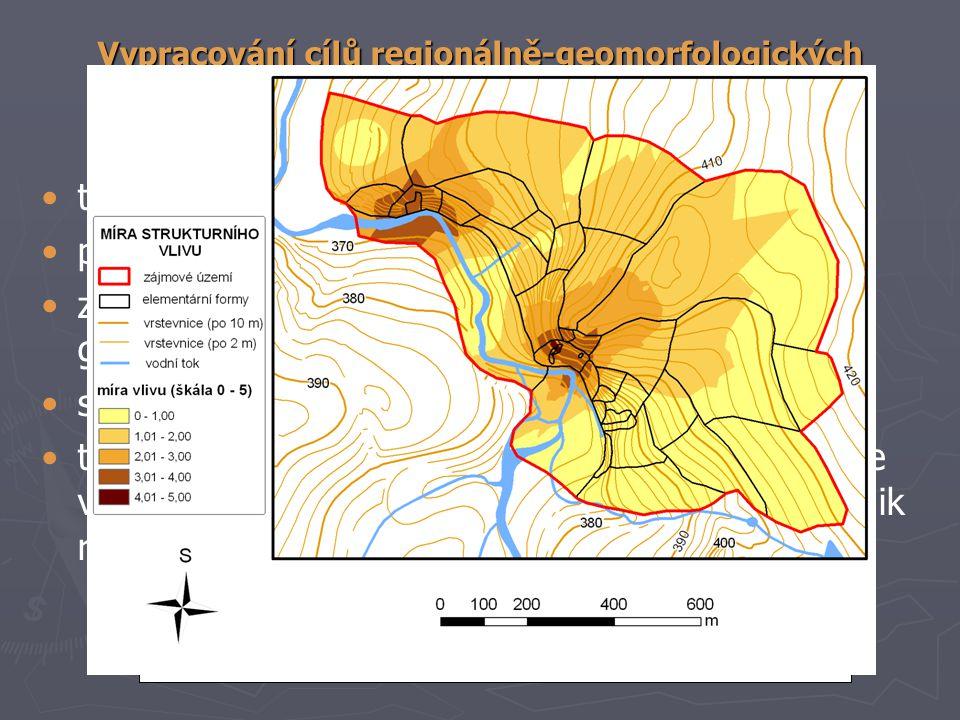 Vypracování cílů regionálně-geomorfologických 2. Tvorba syntetických geomorfologických map tvorba mapy elementárních forem reliéfu; parciálně-genetick