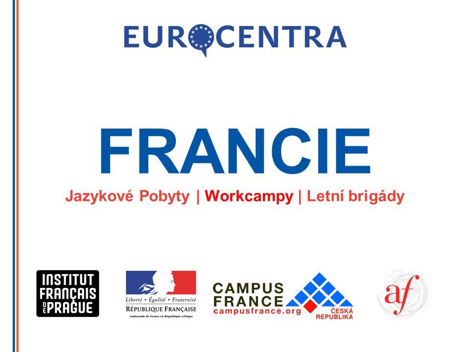 FRANCIE Jazykové Pobyty | Workcampy | Letní brigády