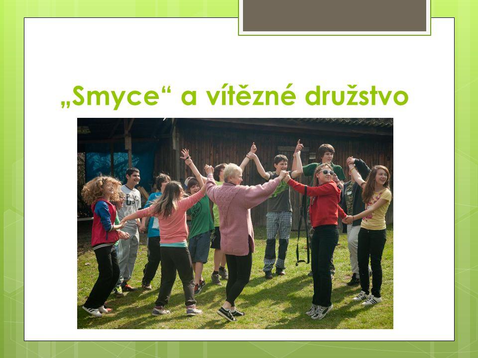 """""""Smyce"""" a vítězné družstvo"""