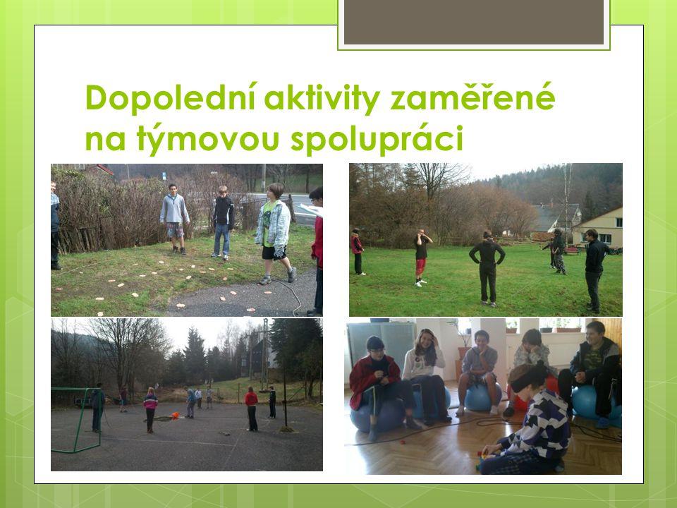 Dopolední aktivity zaměřené na týmovou spolupráci