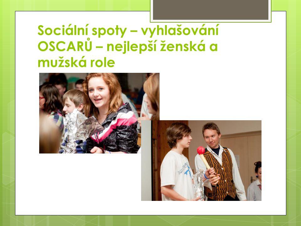 Sociální spoty – vyhlašování OSCARŮ – nejlepší ženská a mužská role