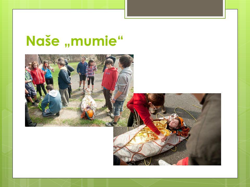 "Naše ""mumie"