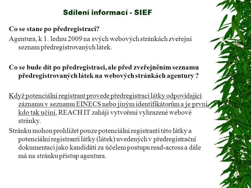 Sdílení informací - SIEF Co se stane po předregistraci.