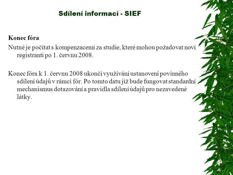 Sdílení informací - SIEF Konec fóra Nutné je počítat s kompenzacemi za studie, které mohou požadovat noví registranti po 1.