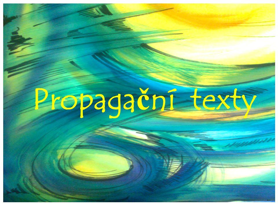 Propaga č ní texty ©c.zuk