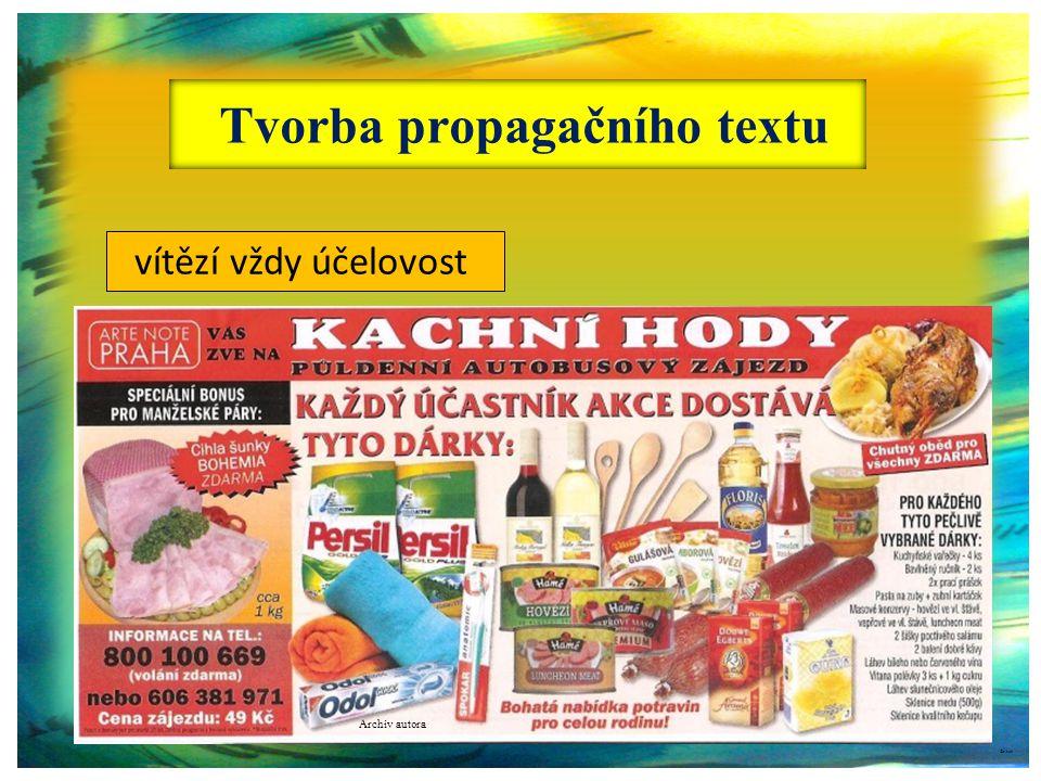 marketing a znalost trhu, reklamní strategie firem ovlivňuje texty v reklamě a propagaci, textař pracuje pod vlivem druhu zakázky a objednatele práce.