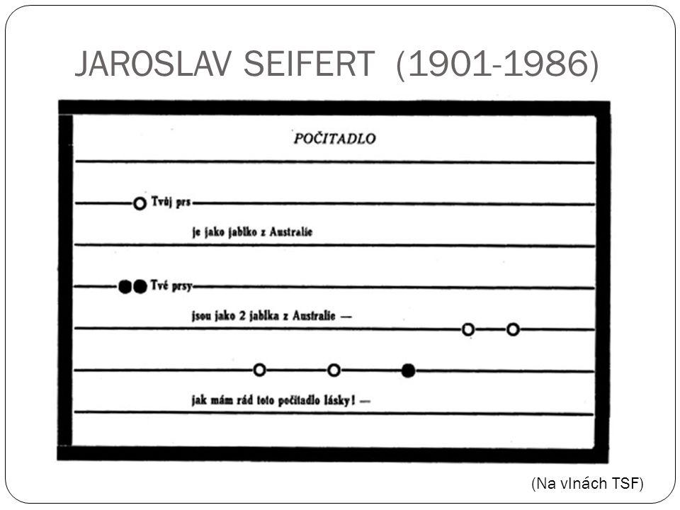 (Na vlnách TSF) JAROSLAV SEIFERT (1901-1986)