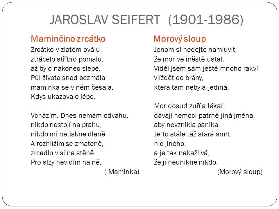 POUŽITÁ LITERATURA K TEXTU: PROKOP, V.: Přehled české literatury 20.
