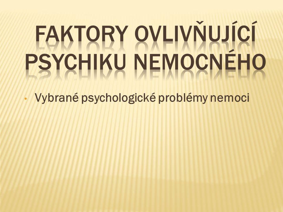 Vybrané psychologické problémy nemoci