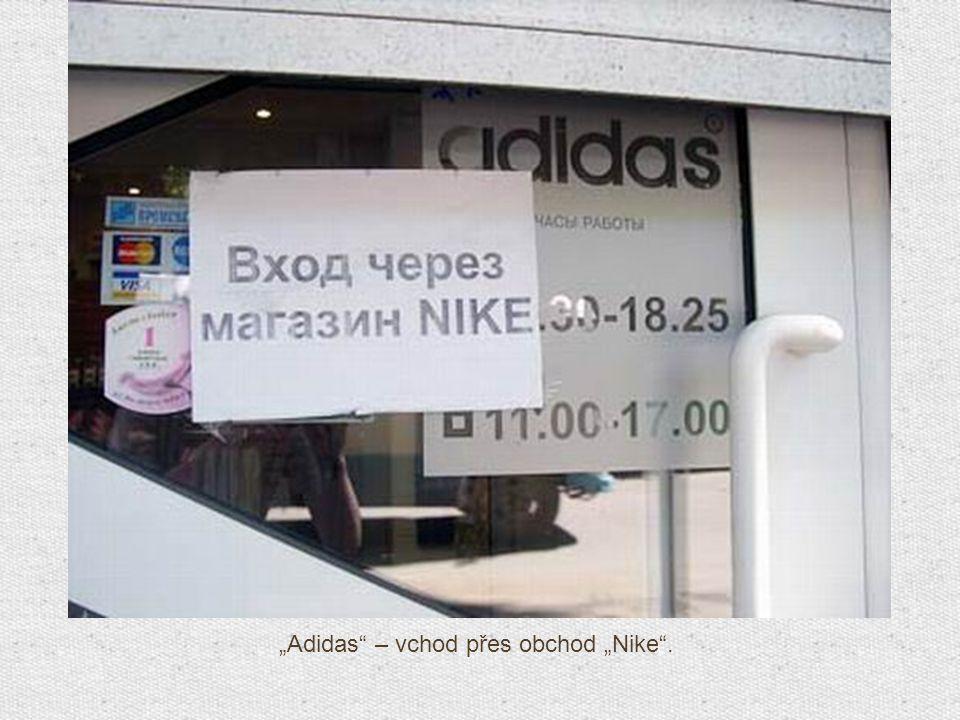 """""""Adidas"""" – vchod přes obchod """"Nike""""."""