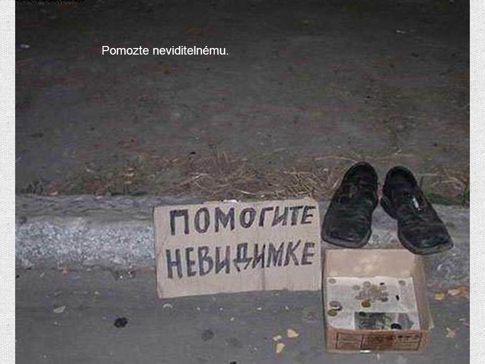 Pomozte neviditelnému.