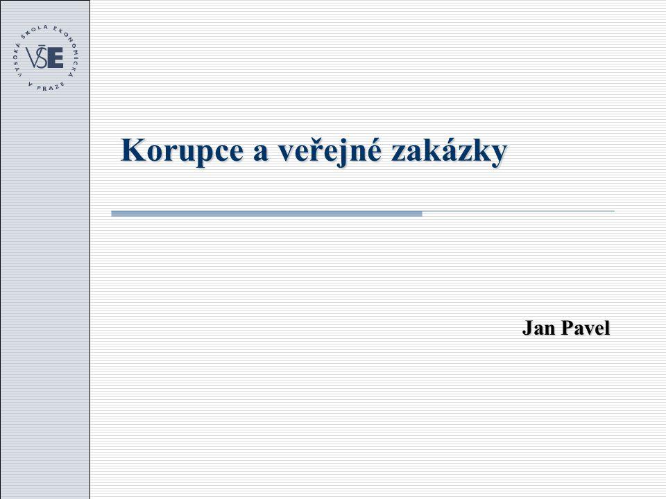 Korupce a veřejné zakázky Jan Pavel