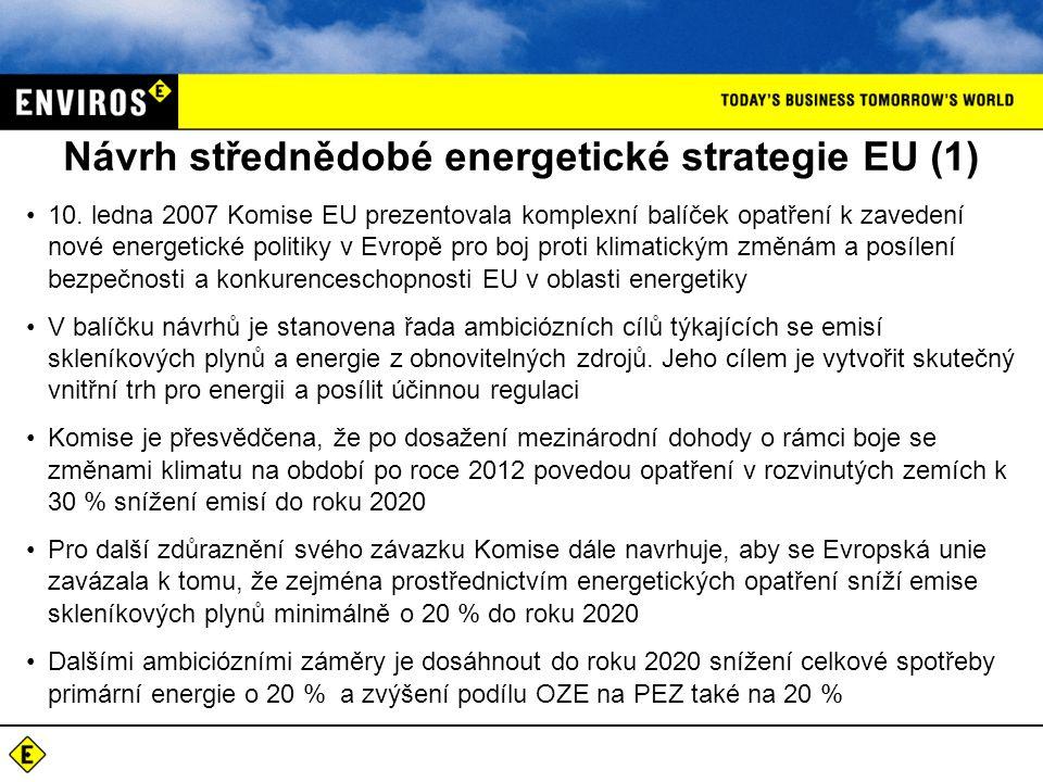 Návrh střednědobé energetické strategie EU (1) 10.