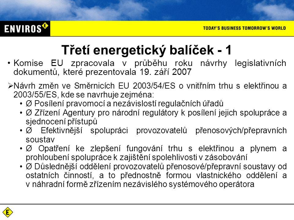 Třetí energetický balíček - 1 Komise EU zpracovala v průběhu roku návrhy legislativních dokumentů, které prezentovala 19.